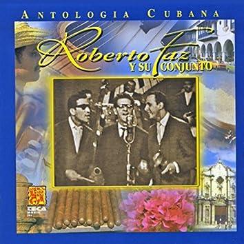 Antologia Cubana: Roberto Faz