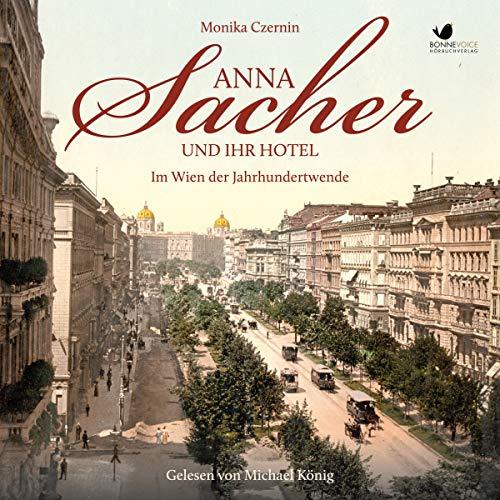 Anna Sacher und ihr Hotel Titelbild