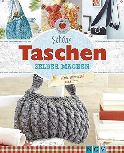 Sch??ne Taschen selber machen: H??keln, stricken und strickfilzen by Daniela Herring (2016-02-06)