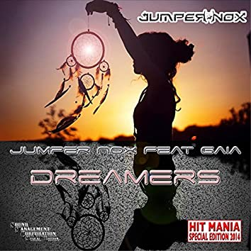 Dreamers (feat. Gaia) [Hit Mania Special Edition 2014]