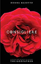 The Consigliere: A Mafia Lawyer's Quest to Choose Love Over Revenge