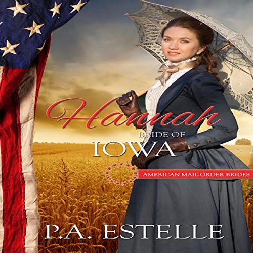 Hannah: Bride of Iowa audiobook cover art