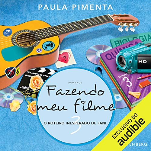 Couverture de Fazendo Meu Filme 3. O Roteiro Inesperado de Fani [Making My Movie 3. The Unexpected Script by Fani]