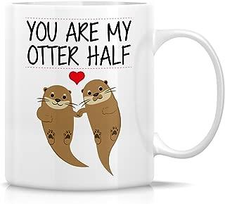 Retreez Funny Mug - You Are My Otter Half Other Half 11 Oz Ceramic Coffee Mugs - Funny, Sarcasm, Sarcastic, Motivational, Inspirational birthday gifts for husband, wife, boyfriend, girlfriend, friends