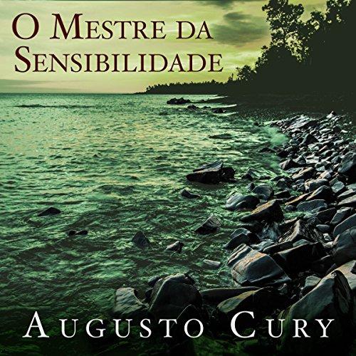 O mestre da sensibilidade [The Master of Sensibility] audiobook cover art
