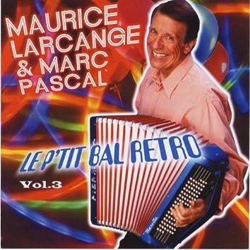 Le p'tit bal rétro, vol. 3 (French Accordion)
