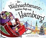 Der Weihnachtsmann-Schlitten fliegt nach Hamburg