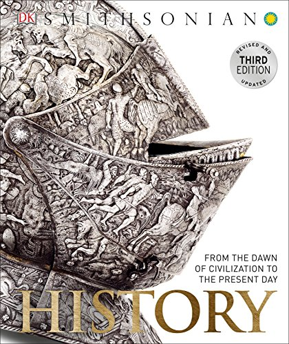 Compare Textbook Prices for History: From the Dawn of Civilization to the Present Day Revised, Updated Edition ISBN 9781465437976 by Smithsonian Institution