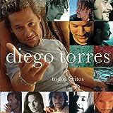 Todos éxitos von Diego Torres