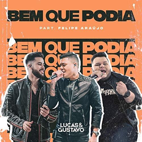Lucas e Gustavo feat. Felipe Araújo
