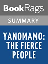 Summary & Study Guide Yanomamo: The Fierce People by Napoleon Chagnon