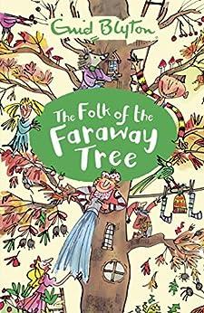 The Folk of the Faraway Tree: Book 3 (The Magic Faraway Tree) by [Enid Blyton]