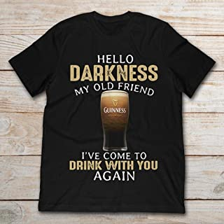 Hello Darkness My Old Friend I've Come To Drink With You Again Guinness Beer.