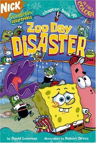 Zoo Day Disaster (Spongebob Squarepants Chapter Books)