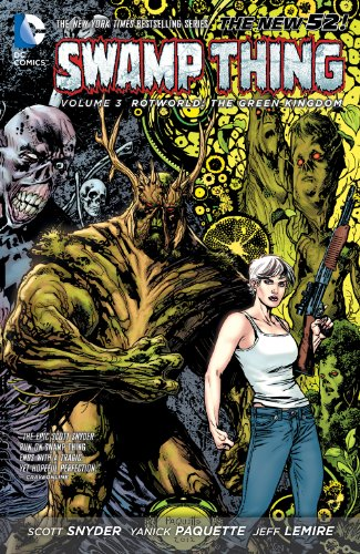Swamp Thing (2011-2015) Vol. 3: Rotworld: The Green Kingdom (Swamp Thing Volume (The New 52)) (English Edition)