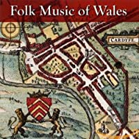 Folk Music of Wales