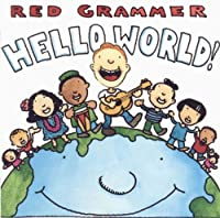 Hello World by Red Grammer (2000-04-05)