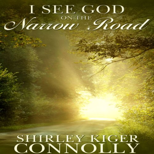 I See God on the Narrow Road audiobook cover art