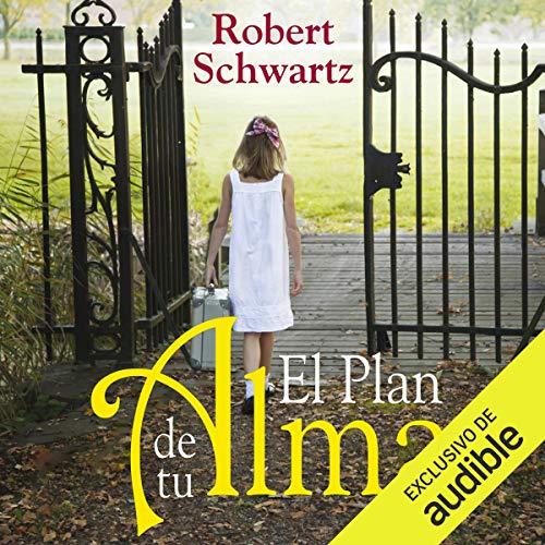 El plan de tu alma (Narración en Castellano) [The Plan of Your Soul (Narration in Spanish)] audiobook cover art