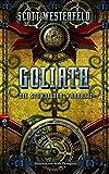 Scott Westerfeld: Goliath