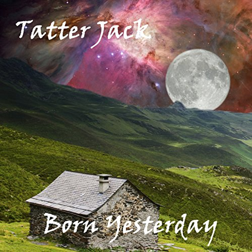 Born Yesterday Audiobook By Tatter Jack cover art