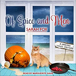 Of Spice and Men     Pancake House Mystery Series, Book 3              By:                                                                                                                                 Sarah Fox                               Narrated by:                                                                                                                                 Marguerite Gavin                      Length: 6 hrs and 59 mins     36 ratings     Overall 4.3
