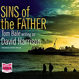 Sins of the Father                   By:                                                                                                                                 David Harrison                               Narrated by:                                                                                                                                 Andrew Wincott                      Length: 10 hrs and 2 mins     10 ratings     Overall 3.7