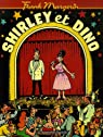 Frank Margerin présente... : Shirley et Dino par Margerin