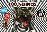100% Dinos 3D: Les dinos comme vous ne les avez jamais vus !