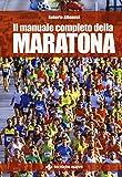 Il manuale completo della maratona...
