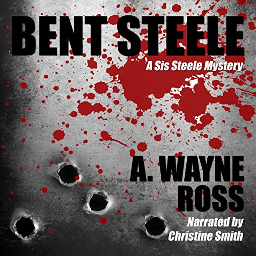 Bent Steele audiobook cover art