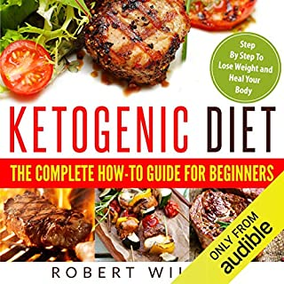 Ketogenic Diet: The Complete How-To Guide for Beginners audiobook cover art