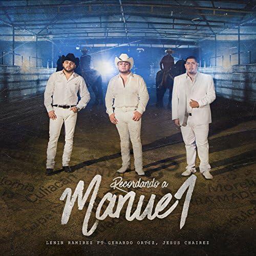 Lenin Ramirez feat. Gerardo Ortiz, Jesus Chairez feat. Gerardo Ortiz & Jesus Chairez