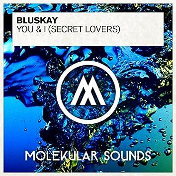 You & I (Secret Lovers)