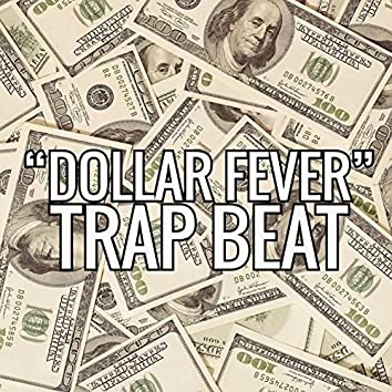 Dollar Fever Trap Beat