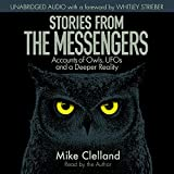 Stories from the Messengers: Owls, UFOs and a Deeper Reality