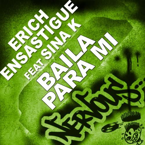 Erich Ensastigue Feat Sina K