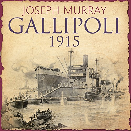 Gallipoli 1915 audiobook cover art