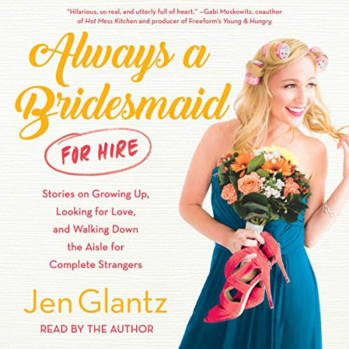 Always a Bridesmaid (for Hire) audiobook cover art