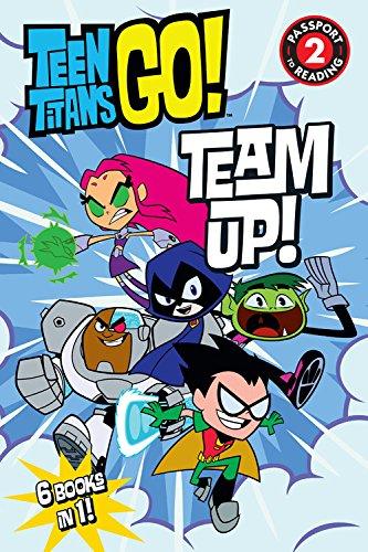Teen Titans Go! (TM): Team Up! (Passport to Reading)