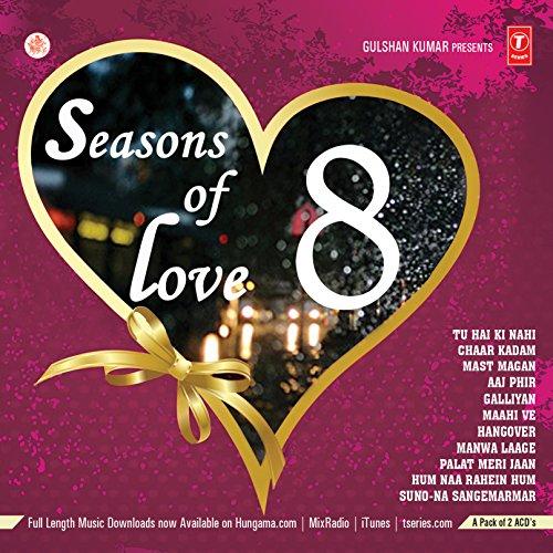 Seasons Of Love 8 (2015)(2-CD Set / Latest Bollywood Love Songs / New Hindi Film Songs)
