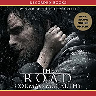 The Road                   By:                                                                                                                                 Cormac McCarthy                               Narrated by:                                                                                                                                 Tom Stechschulte                      Length: 6 hrs and 39 mins     13,925 ratings     Overall 4.2