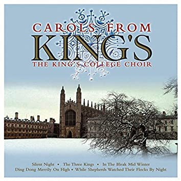 The Choir of King's College, Cambridge: Carols From King's