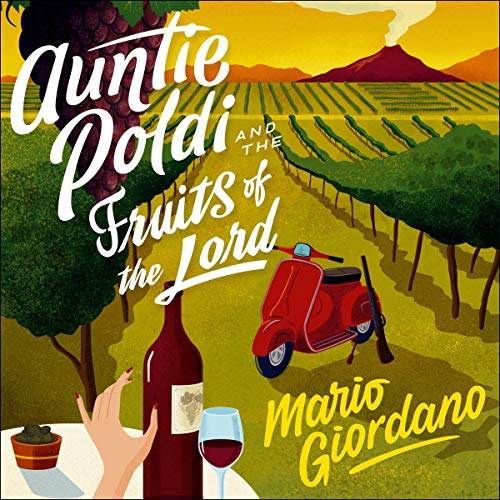 Auntie Poldi and the Fruits of the Lord audiobook cover art