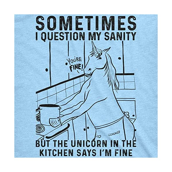 Mens Sometimes I Question My Sanity But The Unicorn T Shirt Funny Fantasy Top 4