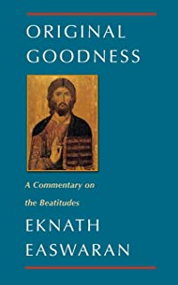 Original Goodness: A Commentary on the Beatitudes: 3