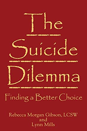 The Suicide Dilemma: Finding a Better Choice