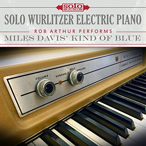 Solo Wurlitzer Electric Piano: Miles Davis' Kind of Blue