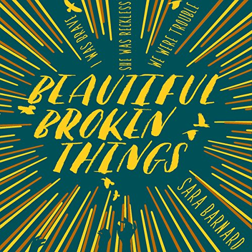 Beautiful Broken Things audiobook cover art