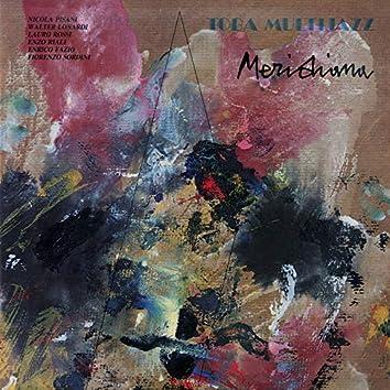Meridiana (feat. Nicola Pisani, Walter Lonardi, Lauro Rossi, Enzo Riali, Enrico Fazio, Fiorenzo Sordini)